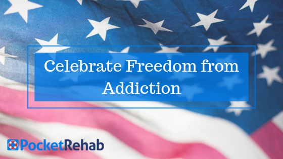 This Independence Day, Celebrate Independence from Drug or Alcohol Addiction