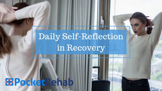 Importance of Daily Self Reflection in Recovery