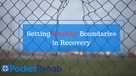 Setting Boundaries in Recovery
